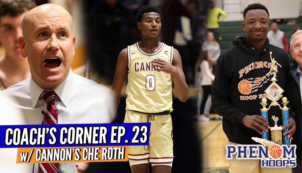 COACH'S CORNER: Cannon's Che Roth Speaks on Winning STATES & Coaching the No. 1 PG in the COUNTRY!