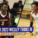 INTERVIEW: Wesley Tubbs III ADDING To HIS Bag & Looking to PROVE Himself as a NATIONAL Name!